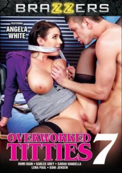 Overworked Titties 7