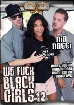 We Fuck Black Girls 12