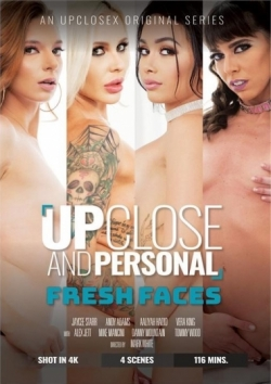 Up Close And Personal: Fresh Faces