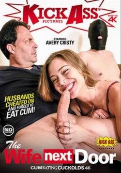 Cum Eating Cuckolds 46: The Wife Next Door