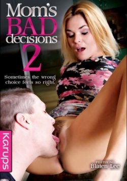 Moms Bad Decisions 2