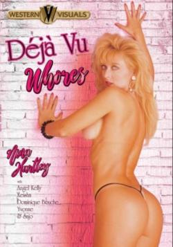 Deja Vu Whores