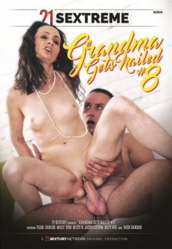 21 SEXTREME - Grandma Gets Nailed 8