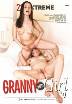 21 SEXTREME - Granny Meets Girls #9