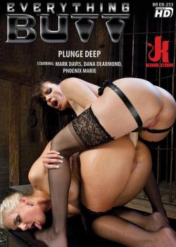 Everything Butt - Plunge Deep