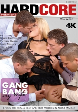 Gang Bang My Wife